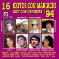 Album 16 Éxitos Con Mariachi Con Los Grandes '94
