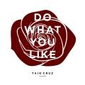 Album Do What You Like - Single