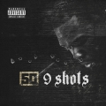 Album 9 Shots - Single