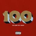 Album 100 (Feat. Drake) - Single