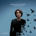 Album Brighter Dawn (From the Motion Picture