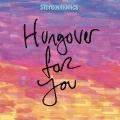 Album Hungover For You (2020 Alternate Mix)