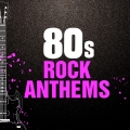 Album 80s Rock Anthems