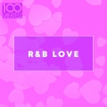 Album 100 Greatest R&B Love