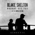 Album Nobody But You (Duet with Gwen Stefani) [Acoustic]