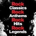 Album Rock Classics Rock Classics Rock Anthems Rock Hit Rock Legends