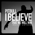 Album I Believe That We Will Win (World Anthem) - Single