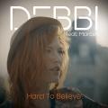 Album Hard To Believe - Single