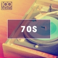 Album 100 Greatest 70s: Golden Oldies From The 70s