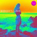 Album Nobody's Love - Single