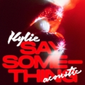 Album Say Something (Acoustic)