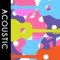 Album Playlist: Acoustic
