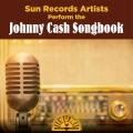 Album Sun Records Artists Perform the Johnny Cash Songbook