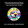 Album 'Transmissions' The Definitive Story of New Order & Joy Division