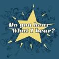 Album Do You Hear What I Hear?