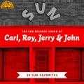 Album The Sun Records Sound of Carl, Roy, Jerry & John (30 Sun Favorit