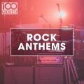 Album 100 Greatest Rock Anthems