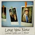 Album Lose You Now