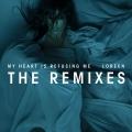 Album My Heart Is Refusing Me (Remixes)