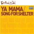 Album Ya Mama & Song for Shelter