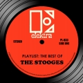 Album Playlist: The Best Of The Stooges