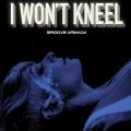Album I Won't Kneel