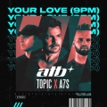 Album Your Love (9 PM) - Single