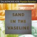 Album Popular Favorites 1976-1992: Sand In The Vaseline
