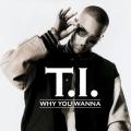 Album Why You Wanna