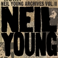 Album Neil Young Archives Vol. II (1972 - 1976)
