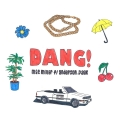 Album Dang! (feat. Anderson .Paak)