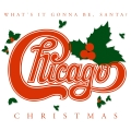 Album Chicago Christmas: What's It Gonna Be Santa (US Release)