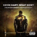 Album Kevin Hart: What Now? (The Mixtape Presents Chocolate Droppa)