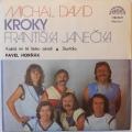 Album Michal David, Pavel Horňák, Kroky F. Janečka – Každý Mi Tě Lásk