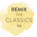 Album Remix The Classics