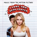 Album I Love You, Beth Cooper (Music From The Motion Picture)