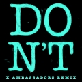 Album Don't (Xambassadors Remix)