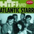 Album Rhino Hi-Five: Atlantic Starr