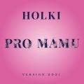 Album Pro mámu (2021) - Single