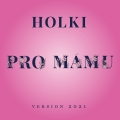 Album Pro mámu (Version 2021)