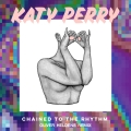 Album Chained To The Rhythm - Single
