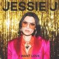 Album I Want Love - Single