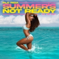 Album Summer's Not Ready (feat. INNA and Timmy Trumpet)