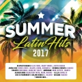 Album Summer Latin Hits 2017