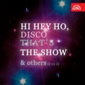 Album Hi Hey Ho, Disco That's The Show & others