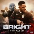 Album Bright: The Album (Soundtrack)