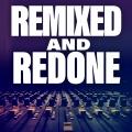 Album Remixed And Redone