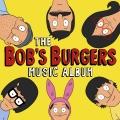 Album The Bob's Burgers Music Album