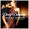 Album Dirty Dancing: Havana Nights (Soundtrack)