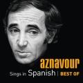 Album Aznavour Sings In Spanish - Best Of